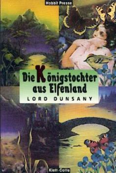 Die Königstochter aus Elfenland. Übersetzt von Hans Wollschläger.