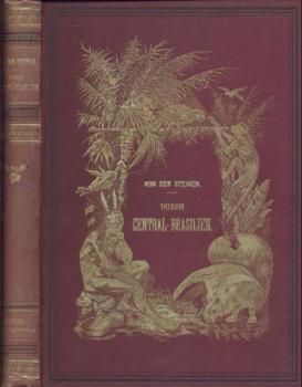 Durch Central-Brasilien. Expedition zur Erforschung des Schingu im Jahre 1884.