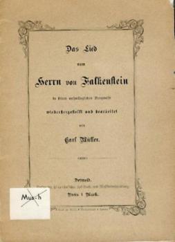Das Lied vom Herrn von Falkenstein in seiner ursprünglichen Sangweise wiederhergestellt und bearbeitet.