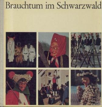 Brauchtum im Schwarzwald.