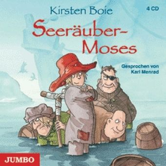 Seeräuber-Moses. Hörbuch gesprochen von Karl Menrad. 4 Audio-CDs.