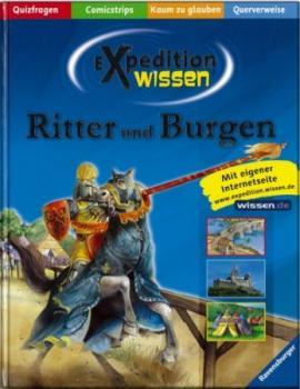 Ritter und Burgen. Expedition Wissen.