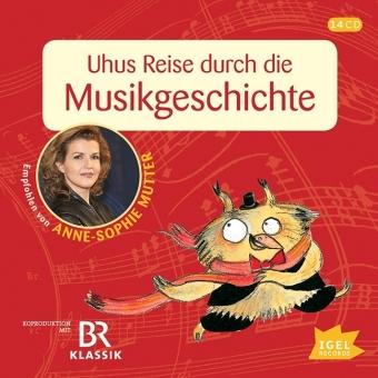 Mit Uhu durch elf Jahrhunderte. Das große Hörbuch der Musikgeschichte. 14 Audio-CDs.