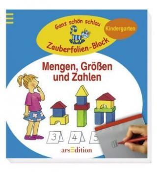 Mengen, Größen und Zahlen, Zauberfolien-Block. Ganz schön schlau, Kindergarten.