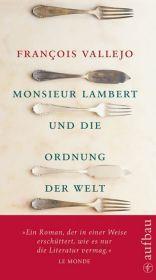 Monsieur Lambert und die Ordnung der Welt. Roman.