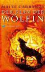 Der Klan der Wölfin. Roman.