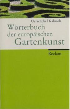 Wörterbuch der europäischen Gartenkunst