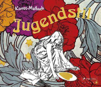 Jugendstil. Kunst-Malbuch. Abenteuer Kunst.