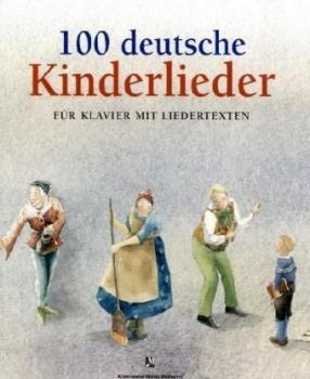 100 deutsche Kinderlieder. Für Klavier mit Liedertexten.